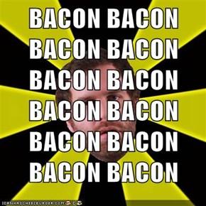 BACON BACON BACON BACON BACON BACON BACON BACON BACON BACON BACON BACON