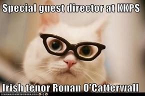 Special guest director at KKPS  Irish tenor Ronan O'Catterwall