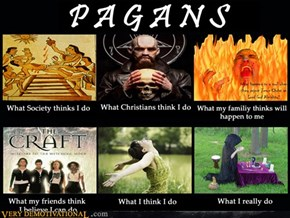 Pagans are actually very chill and kind people
