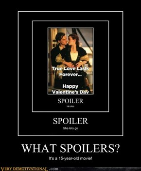 WHAT SPOILERS?