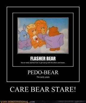 CARE BEAR STARE!