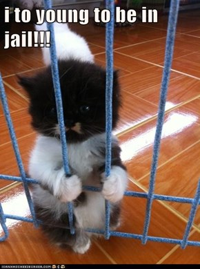 i to young to be in jail!!!