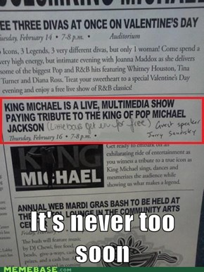 The event includes free passes to neverland ranch if you can go a second mile....