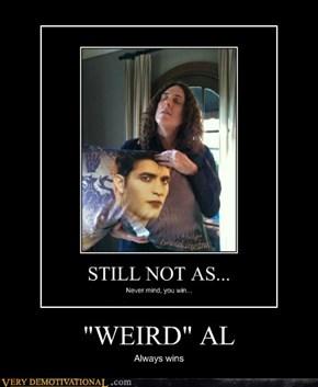 """""""WEIRD"""" AL"""