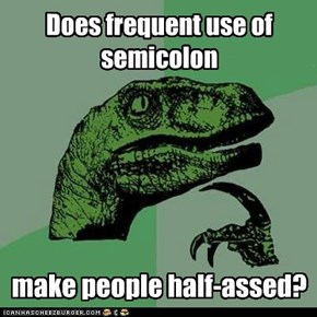 Does frequent use of semicolon