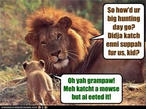 Big hunter!