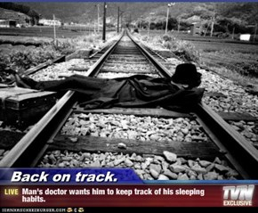 Back on track. - Man's doctor wants him to keep track of his sleeping habits.