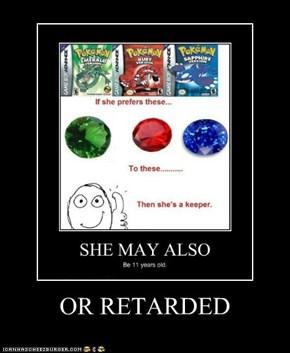 OR RETARDED