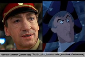 General Ouromov (GoldenEye) Totally Looks Like Frollo (Hunchback Of Notre Dame)