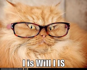 I is Will I IS
