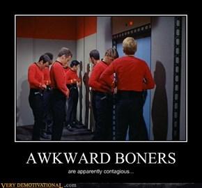 AWKWARD BONERS