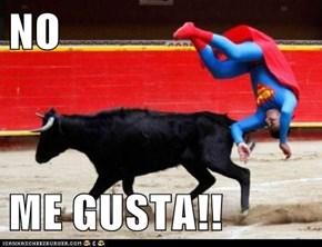 NO  ME GUSTA!!
