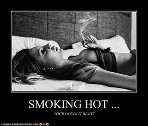 SMOKING HOT ...