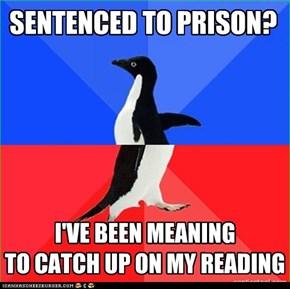SENTENCED TO PRISON?
