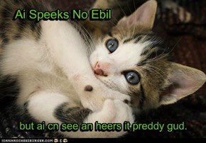 Ai Speeks No Ebil