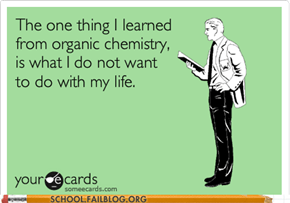 "Like ""Don't Be A Chemist Ever"""