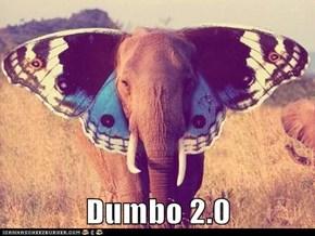 Dumbo 2.0