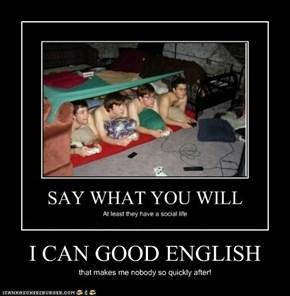 I CAN GOOD ENGLISH