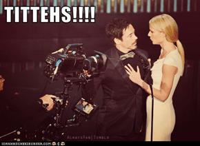 TITTEHS!!!!