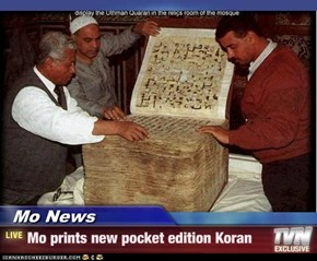 Mo News - Mo prints new pocket edition Koran