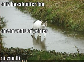 ai iz basshunter fan ai can walk on wader  ai can fli
