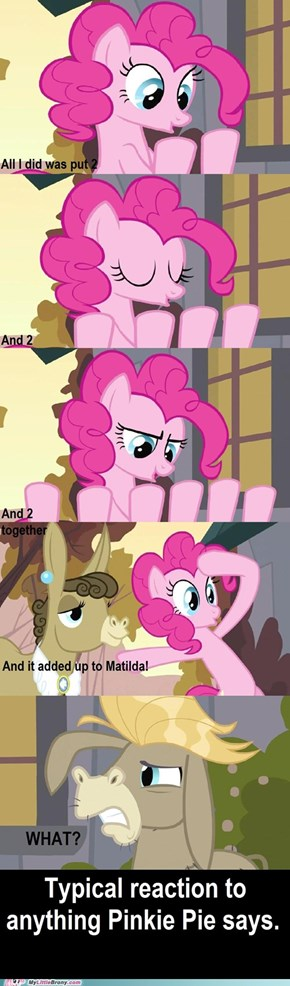 Pinkie Pie, you are so random!