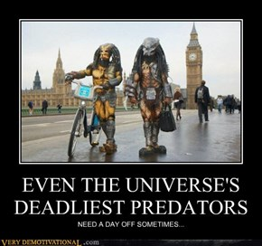 EVEN THE UNIVERSE'S DEADLIEST PREDATORS