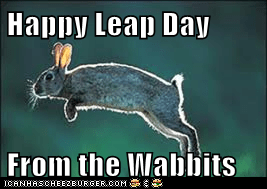 Happy Leap Day  From the Wabbits