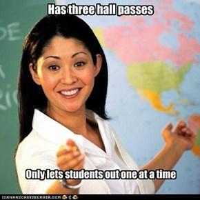 Terrible Teacher yells if you take more than a minute