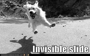 Invisible slide
