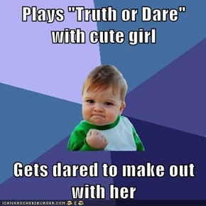 Success Kid: Then She Dares Me To Again!