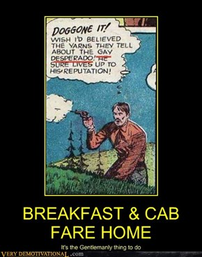 BREAKFAST & CAB FARE HOME