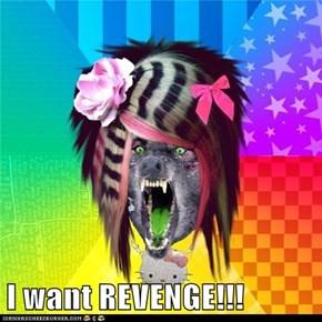 I want REVENGE!!!