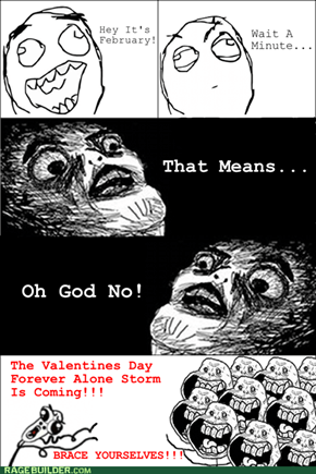 Forever Alone Invasion!