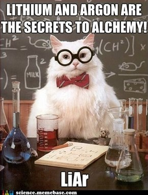 Alchemy doesn't even work!