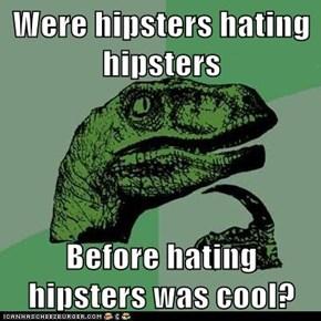 Philosoraptor: Stop Hipster on Hipster Violence