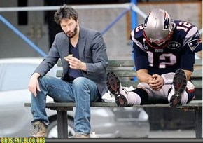 Sad Tom Brody is Sad. But Fear Not, Keanu is Here To Help