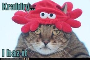 Krabby...  I haz it