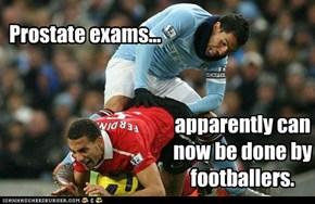 Prostate exams...