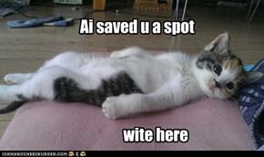 Ai saved u a spot