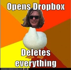 Opens Dropbox  Deletes everything