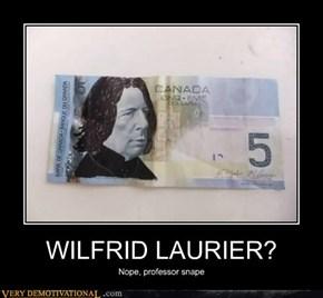WILFRID LAURIER?