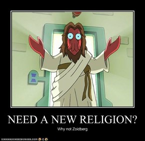 NEED A NEW RELIGION?