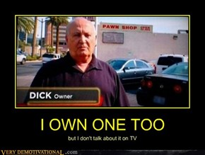 I OWN ONE TOO
