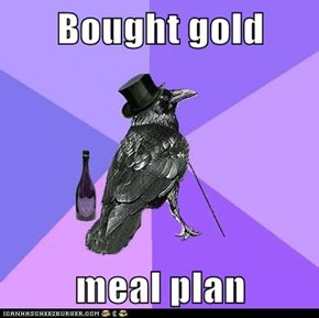 Bought gold  meal plan