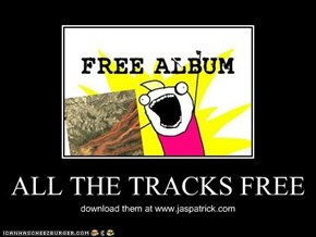 ALL THE TRACKS FREE