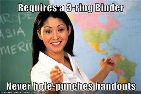 Requires a 3-ring Binder  Never hole-punches handouts