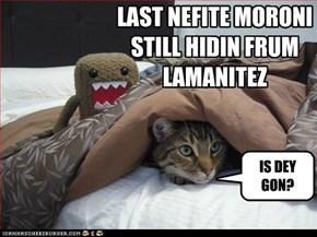 LAST NEFITE MORONI STILL HIDIN FRUM LAMANITEZ