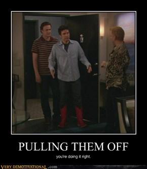 PULLING THEM OFF