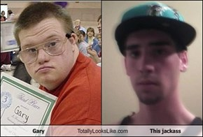 Gary Totally Looks Like This jackass